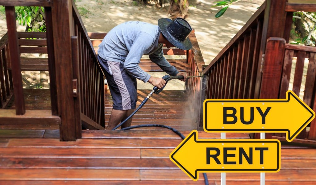Pressure Washers: Should You Rent or Buy?